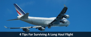 4 Tips For Surviving A Long Haul Flight