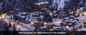 Best-European-Ski-Destinations-for-Fall-Vacations