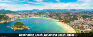 Destination Beach: La Concha Beach, Spain