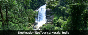 Destination EcoTourist: Kerala, India