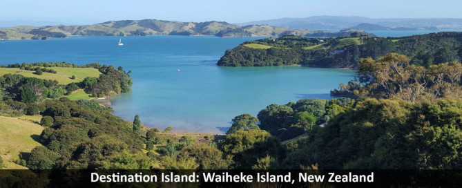 Destination Island: Waiheke Island, New Zealand
