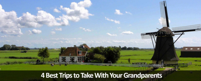 The Best Trips to Take With Your Grandparents
